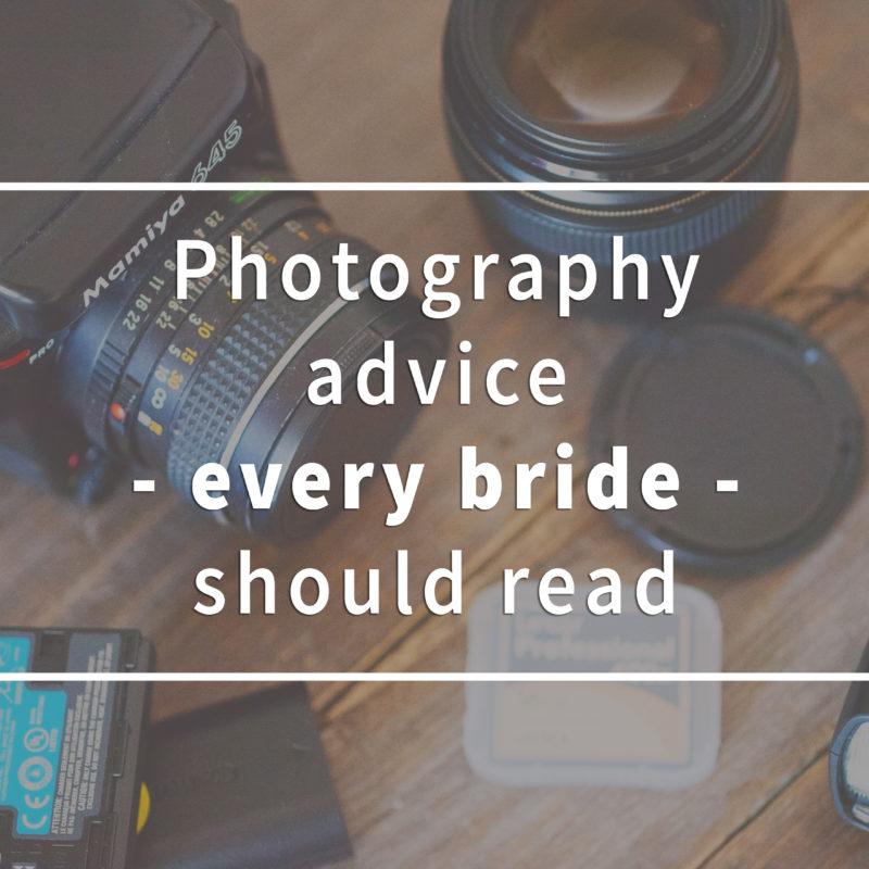 Five photography advice every bride should read. Cinq conseils pour les futures mariées