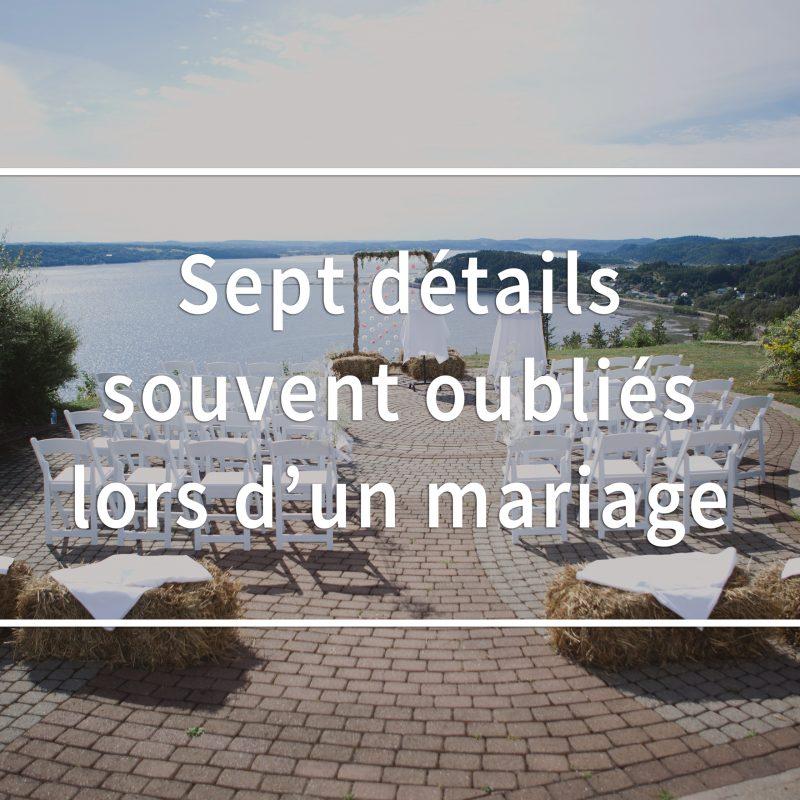 Sept détails souvent oubliés lors d'un mariage. Choses à ne pas oublier en planifiant son mariage. Comment planifier son mariage