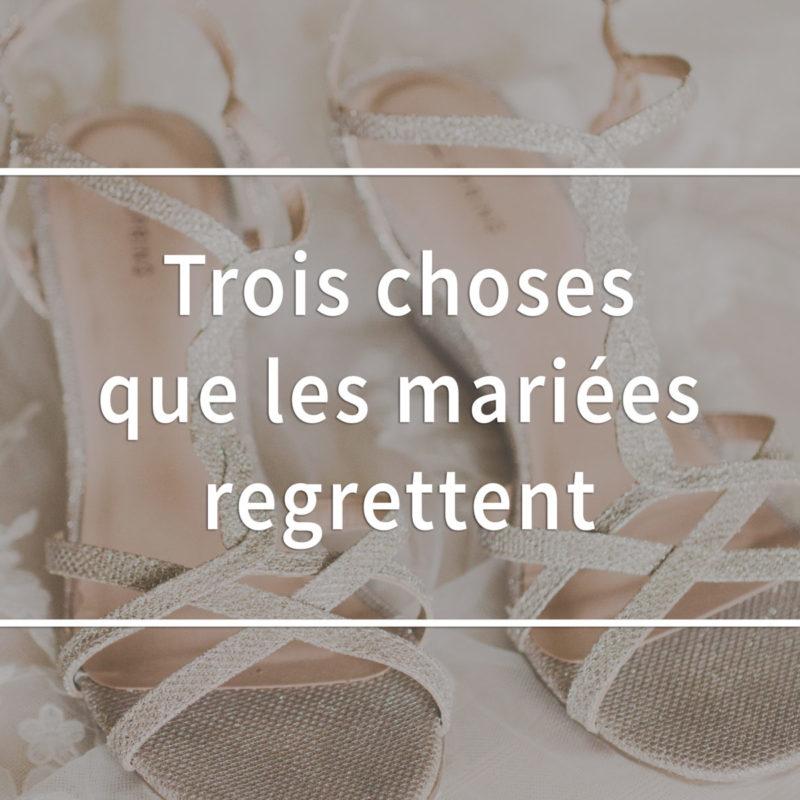 Chose que les mariées regrettent, Ce qu'il ne faut pas faire à son mariage, Choses à ne pas faire mariage